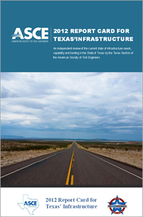 ASCE recounts the 2012 Texas infrastructure report card grade. Click to learn more.